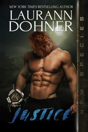 Justice - New Species, #4 ebook by Laurann Dohner