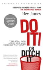 Do It! or Ditch It ebook by Bev James