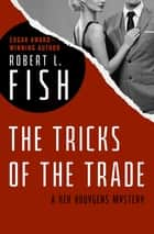 The Tricks of the Trade ebook by Robert L. Fish