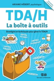TDA/H La boîte à outils ebook by Kobo.Web.Store.Products.Fields.ContributorFieldViewModel