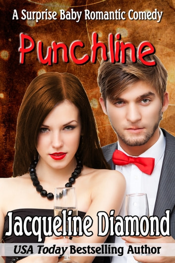 Punchline: A Surprise Baby Romantic Comedy ebook by Jacqueline Diamond