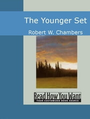The Younger Set ebook by W. Chambers,Robert