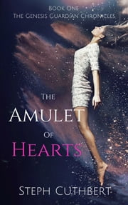 The Amulet of Hearts ebook by Steph Cuthbert