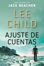 Ajuste de cuentas eBook by V. M. García, Lee Child