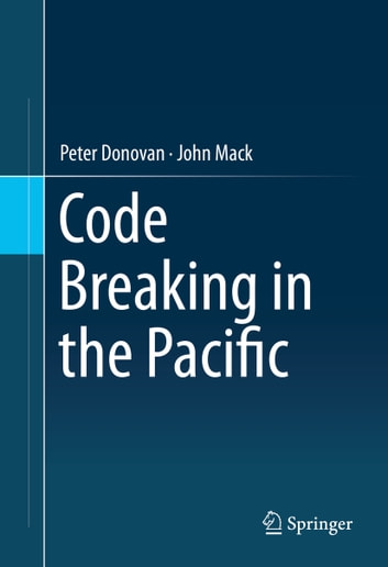 Code Breaking in the Pacific ebook by Peter Donovan,John Mack