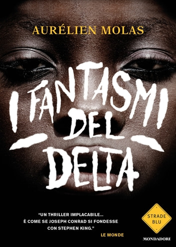 I fantasmi del Delta ebook by Aurélien Molas