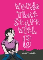 Words That Start With B ebook by Vikki VanSickle