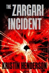 The Zargari Incident ebook by Kristin Henderson