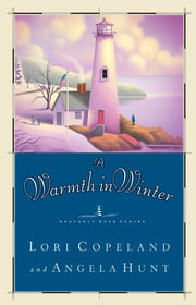 A Warmth in Winter ebook by Lori Copeland