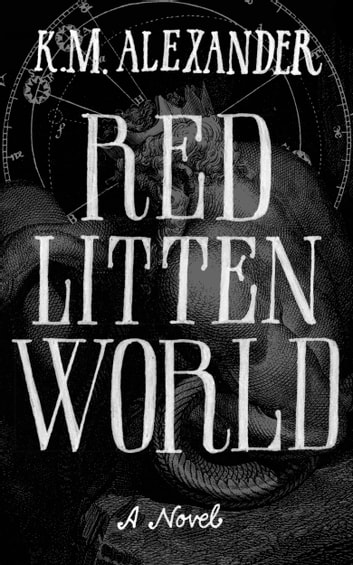 Red Litten World 電子書 by K. M. Alexander