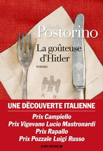 La Goûteuse d'Hitler ebook by Rosella Postorino, Dominique Vittoz