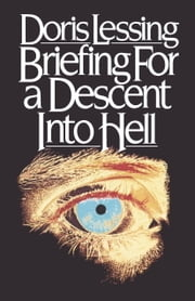 Briefing for a Descent into Hell ebook by Doris Lessing
