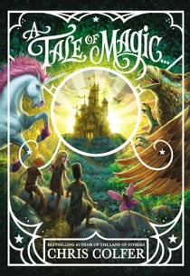 A Tale of Magic... e-bog by Chris Colfer