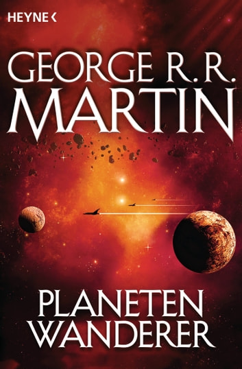Planetenwanderer - Roman ebook by George R.R. Martin
