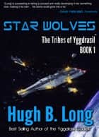 Star Wolves ebook by Hugh B. Long