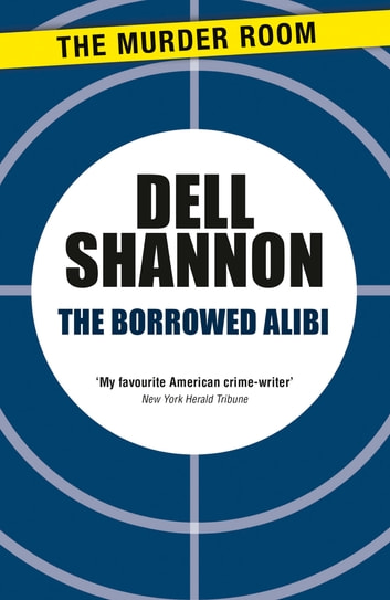 The Borrowed Alibi ebook by Dell Shannon