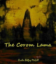 The Corom Lama ebook by Curler Belfry McGill