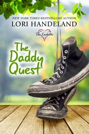 The Daddy Quest ebook by Lori Handeland