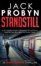 Standstill ebook by Jack Probyn