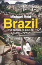 Brazil ebook by Michael Reid