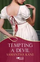Tempting a Devil: A Rouge Regency Romance ebook by
