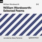 William Wordsworth Selected Poems audiobook by William Wordsworth