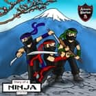 Diary of a Ninja - A Kick-Behind Ninja Team with Awesome Ninja Skills: Kids' Adventure Stories audiobook by