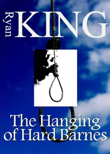 The Hanging of Hard Barnes