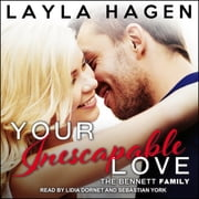 Your Inescapable Love audiobook by Layla Hagen