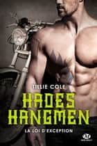 La Loi d'exception - Hades Hangmen, T8 eBook by Tillie Cole, Mathilde Roger
