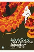 The Honourable Schoolboy 電子書 by John le Carré