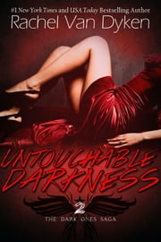 Untouchable Darkness (The Dark Ones Saga) ebook by Rachel Van Dyken