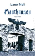 Mauthausen ebook by Ivano Meli