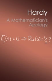 A Mathematician's Apology ebook by Hardy, G. H.