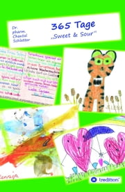 365 Tage - Sweet & Sour ebook by Chantal Schlatter