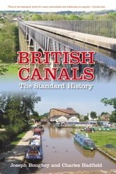 British Canals - The Standard History ebook by Joseph Boughey