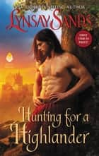 Hunting for a Highlander - Highland Brides eBook by Lynsay Sands