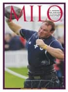 MILO: A Journal for Serious Strength Athletes, December 2009, Vol. 17, No. 3 ebook by Randall J. Strossen, Ph.D.