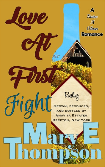 Love At First Fight - Small Town Romance ebook by Mary E Thompson