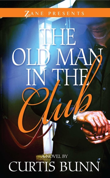 The Old Man in the Club ebook by Curtis Bunn