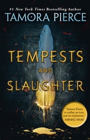 Tempests and Slaughter - The Numair Chronicles Book One ebook by Tamora Pierce