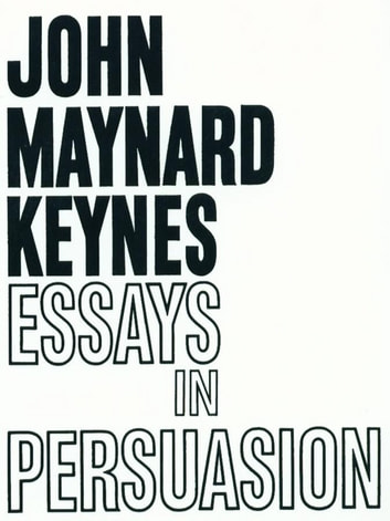 essays in persuasion ebook Tips for interviews & writing essays if you're free to write your application essay  on any topic under the sun, you'll need to pinpoint a topic that's just right for you.