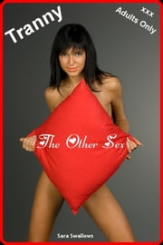 Tranny: The Other Sex ebook by Sara Swallows