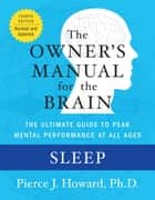 Sleep: The Owner's Manual ebook by Pierce Howard