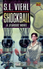 Shockball - A Stardoc Novel ebook by S.L. Viehl