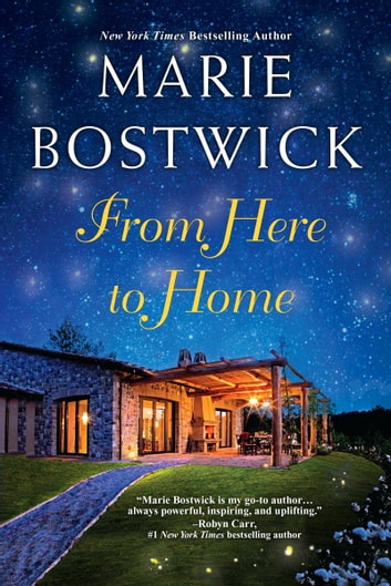 From Here To Home ebook by Marie Bostwick