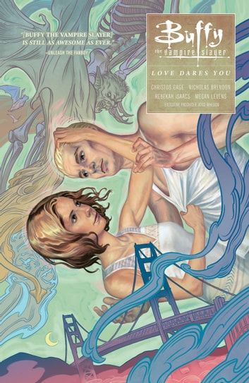 Buffy: Season Ten Volume 3 Love Dares You ebook by Various