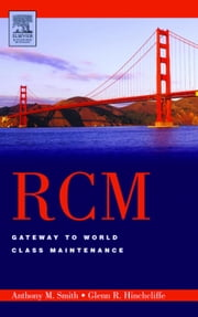 RCM--Gateway to World Class Maintenance ebook by Smith, Anthony M.