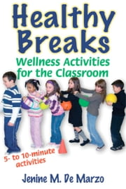 Healthy Breaks ebook by Daniel DiTuro,Ingrid Yang