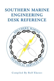 Southern Marine Engineering Desk Reference ebook by Rolf Ekenes